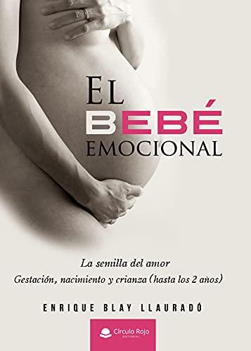 El bebé emocional