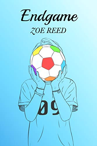Endgame by [Zoe Reed]