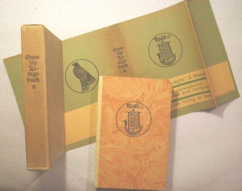 Thule XV - Altnordische Dichtung und Prosa // 15. Band: Snorris Königsbuch (Heimskringla) - Zweiter Band, Mit einer Karte, übertragen von Felix Niedner