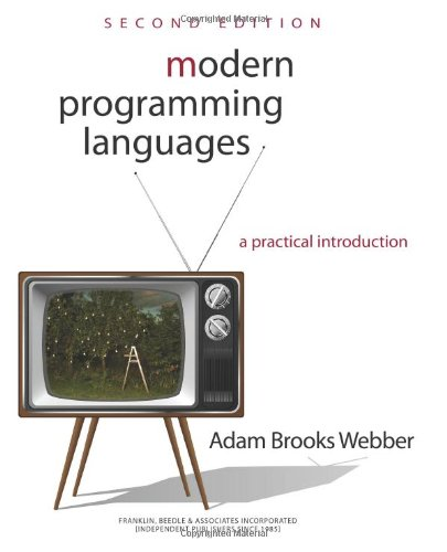 Compare Textbook Prices for Modern Programming Languages: A Practical Introduction 2 Edition ISBN 9781590282502 by Webber, Adam Brooks