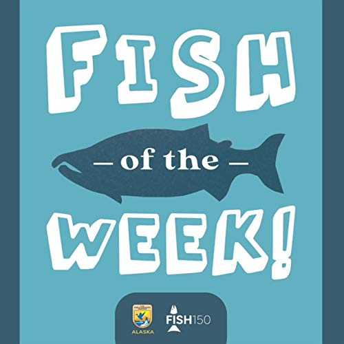 Fish of the Week! Podcast By U.S. Fish and Wildlife Service cover art