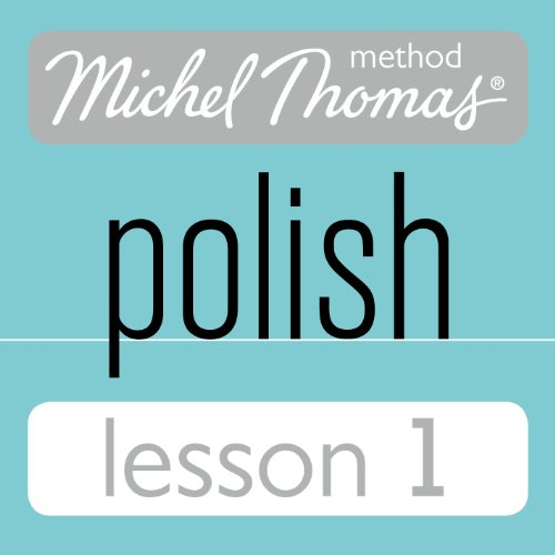 Michel Thomas Beginner Polish Lesson 1 audiobook cover art