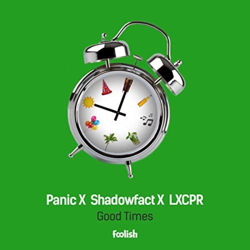 Panic, ShadowFact & LXCPR