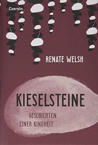 Kieselsteine: Geschichten einer Kindheit