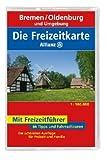 Die Allianz Freizeitkarte Bremen, Oldenburg und Umgebung 1:100 000 -