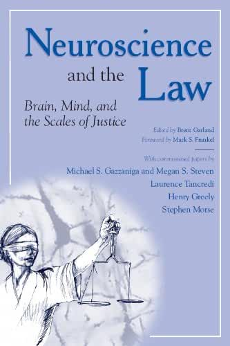 Neuroscience and the Law: Brain, Mind, and the Scales of Justice (English Edition)