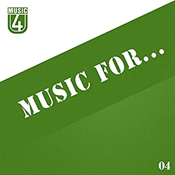 Music For..., Vol.4