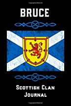 Bruce Scottish Clan Journal: Scottish Surname Scotland Flag Celtic Notebook Blank Lined Book