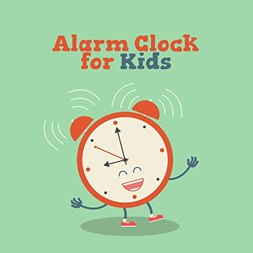 Alarm Clock for Kids: Wake Up Happy