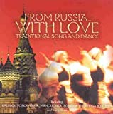 From Russia With Love - Traditional Song and Dance by Various