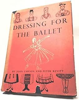 Dressing for the Ballet