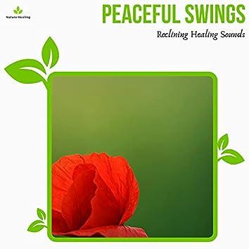 Peaceful Swings - Reclining Healing Sounds
