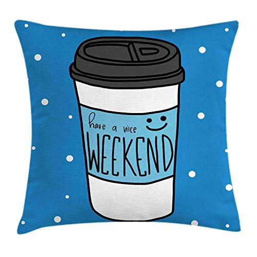 DJNGN Coffee Throw Pillow Cushion Cover, Have a Nice Weekend Lettering with Take Away Cup Latte Americano,Soft Square Pillow For Holiday, Azure Blue Dark Grey 45x45cm