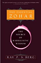 The Essential Zohar: The Source of Kabbalistic Wisdom (English Edition)