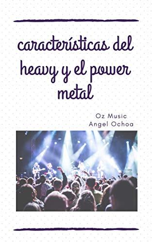 características del heavy y el power metal : licenciatura en música