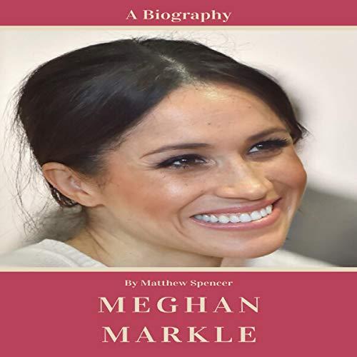 Meghan Markle Audiobook By Matthew Spencer cover art