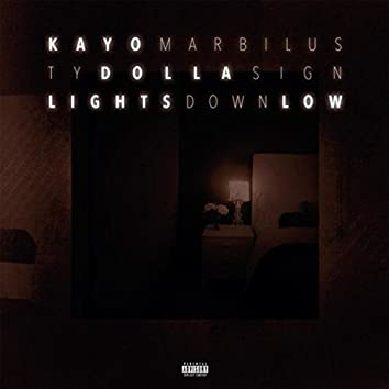 Lights Down Low (feat. Ty Dolla Sign)