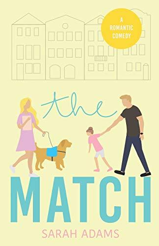 The Match: A Romantic Comedy (It ha…