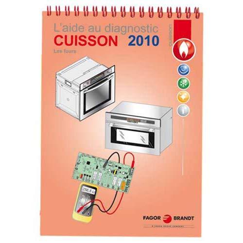 LIVRET AIDE AU DIAGNOSTIC CUISSON 2010 POUR OUTILLAGES FAGOR - 70X1928