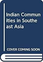 Indian Communities in Southeast Asia