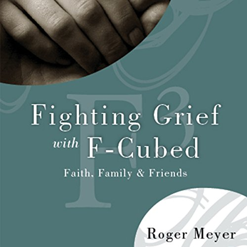 Fighting Grief With F3 audiobook cover art