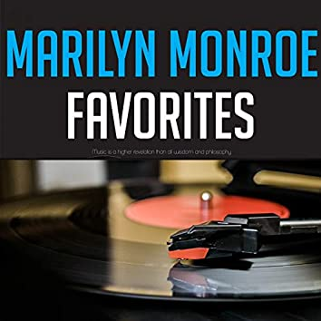 Marilyn Monroe Favorites