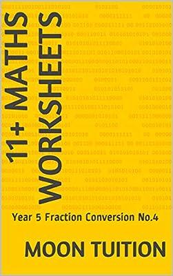 11+ Maths Worksheets: Year 5 Fraction Conversion No.4