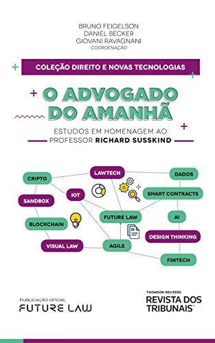 O advogado do amanhã: estudos em homenagem ao professor Richard Susskind