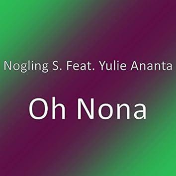 Oh Nona