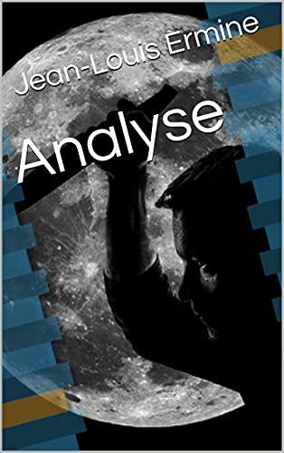 Couverture du livre Analyse (Chroniques d'ici, chroniques d'ailleurs)