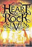 SIAM SHADE ~HEART OF ROCK 7~ LIVE AT SAITAMA SUPER ARENA