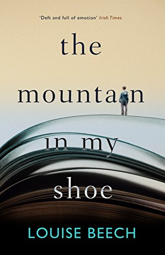 The Mountain in My Shoe by [Beech, Louise]