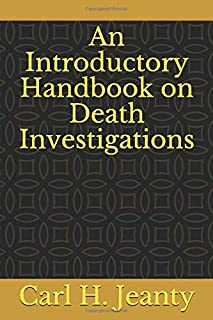 An Introductory Handbook on Death Investigations