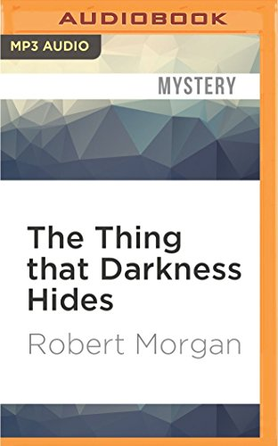 The Thing That Darkness Hides (Teddy London Supernatural Detective)