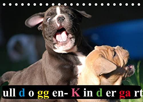 Bulldoggen-Kindergarten (Tischkalender 2022 DIN A5 quer)