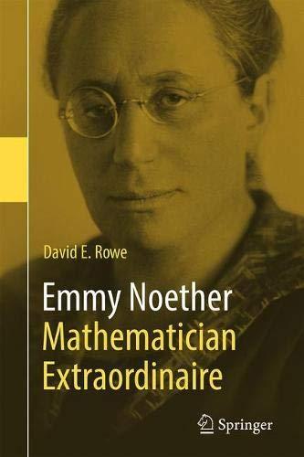 Emmy Noether – Mathematician Extraordinaire