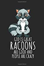 Notebook: Raccoon Trash Panda Lover Gift - God Is Great Black Lined College Ruled Journal - Writing Diary 120 Pages
