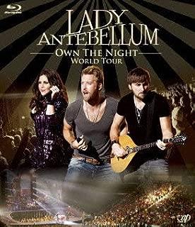 OWN THE NIGHT WORLD TOUR/ LADY ANTEBELLUM [Blu-ray]