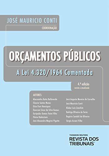 Orçamentos Públicos - A Lei 4.320/1964 Comentada