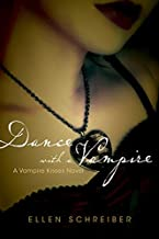 Dance with a Vampire (Vampire Kisses, Book 4)