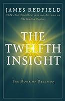 The Twelfth Insight (Celestine Series)
