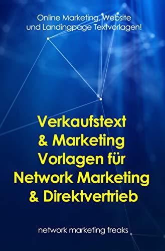 Verkaufstext & Marketing Vorlagen für Network Marketing & Direktvertrieb: Online Marketing, Website und Landingpage Textvorlagen!