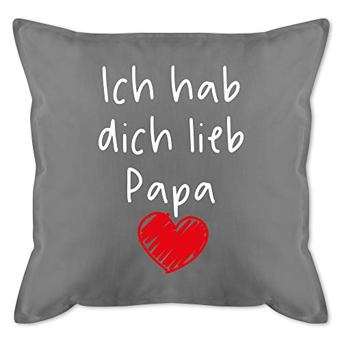 Shirtracer Vatertagsgeschenk Kissen - Ich hab Dich lieb Papa Herz weiß - Unisize - Grau - ich hab Dich lieb Papa Kissen - GURLI Kissen mit Füllung - Kissen 50x50 cm und Dekokissen mit Füllung