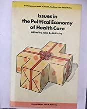 Best issues in the political economy of health care Reviews