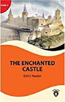 The Enchanted Castle - Stage 4; Alistirma ve Sözlük Ilaveli