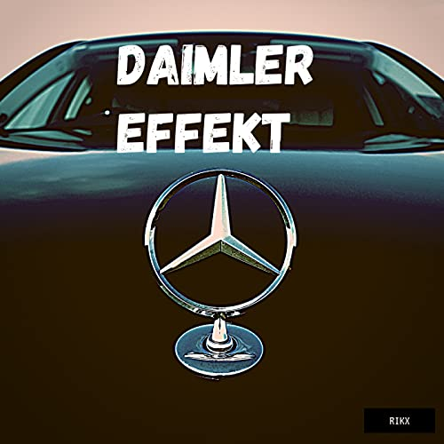 Daimler Effekt [Explicit]