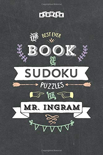 The Best Ever Book of Sudoku Puzzles for Mr. Ingram