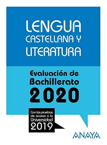 Lengua Castellana y Literatura. (Prepara la Evaluación de Bachillerato)