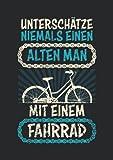 Notizbuch A5 dotted, gepunktet mit Softcover Design: Alter Mann Fahrrad Geburtstag Spruch Witz Männer Geschenk: 120 dotted (Punktgitter) DIN A5 Seiten