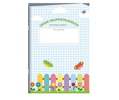 Unser Gruppentagebuch für Krippe und Kita: Jederzeit griffbereit | Übersichtlich – Praktisch - Farbenfroh